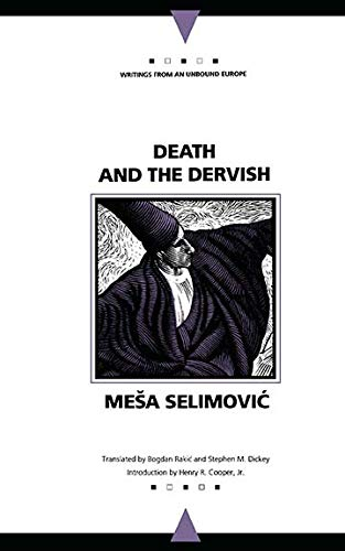 9780810112964: Death and the Dervish (Writings from an Unbound Europe)
