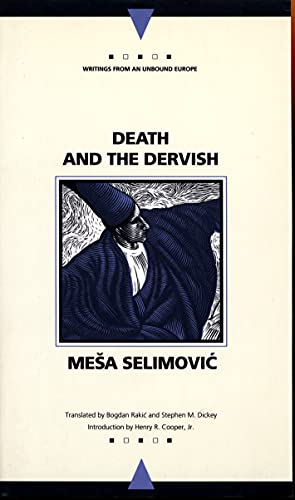 9780810112971: Death and the Dervish (Writings from an Unbound Europe)