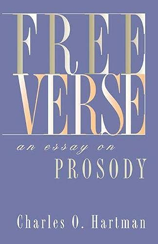 9780810113169: Free Verse: An Essay on Prosody (Writings from an Unbound Europe (Paperback))