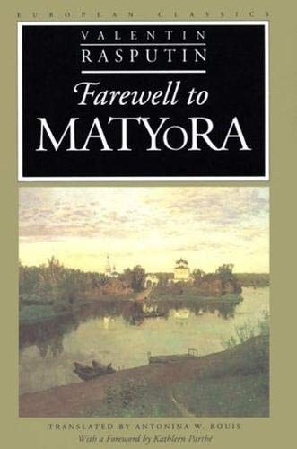 9780810113299: Farewell to Matyora (European Classics)