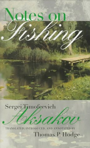 9780810113664: Notes on Fishing (Studies in Russian Literature and Theory)