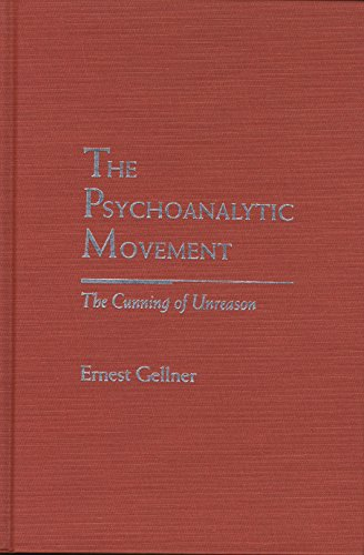9780810113695: The Psychoanalytic Movement: The Cunning of Unreason (Rethinking Theory)