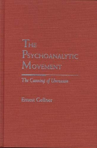9780810113701: The Psychoanalytic Movement: The Cunning of Unreason (Rethinking Theory)