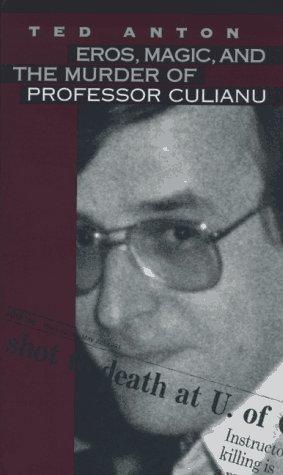 9780810113961: Eros, Magic, and the Murder of Professor Culianu
