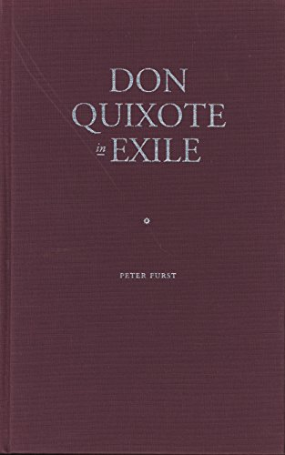 Don Quixote in Exile (Jewish Lives): Furst, Peter