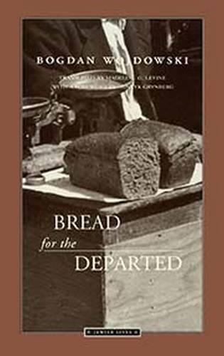 Bread for the Departed: Wojdowski, Bogdan