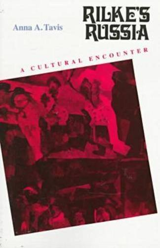 9780810114661: Rilke's Russia: A Cultural Encounter (Studies in Russian Literature and Theory)