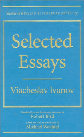 9780810115224: Selected Essays: Viacheslav Ivanov (Studies in Russian Literature and Theory (Hardcover))