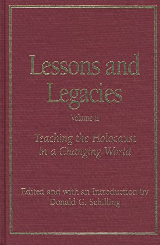 9780810115620: Lessons and Legacies II: Teaching the Holocaust in a Changing World (Lessons & Legacies) (v. 2)