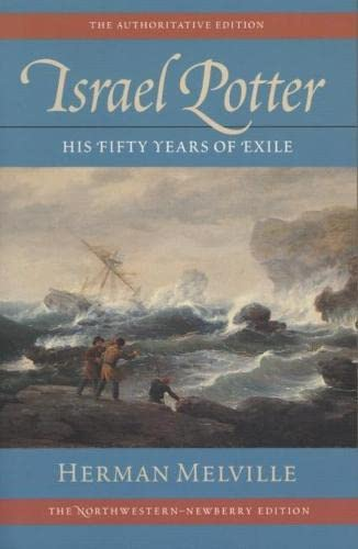9780810115910: Israel Potter Special Trade Edition: His Fifty Years of Exile (Writings of Herman Melville)