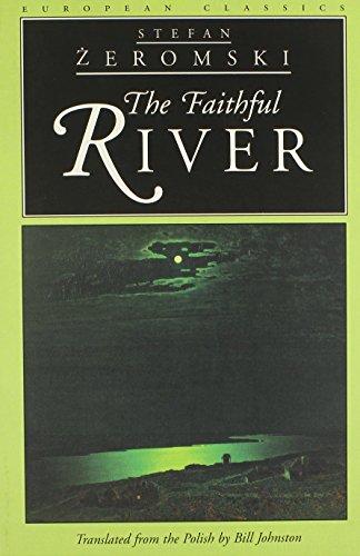 9780810115965: The Faithful River (European Classics)