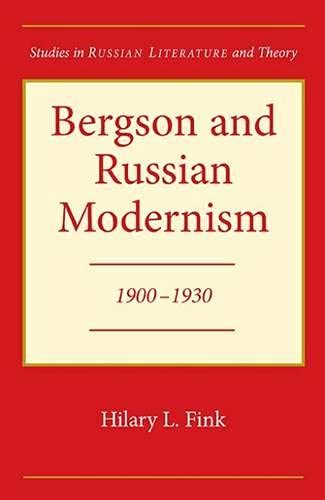 9780810116108: Bergson and Russian Modernism: 1900-1930 (Studies in Russian Literature and Theory)