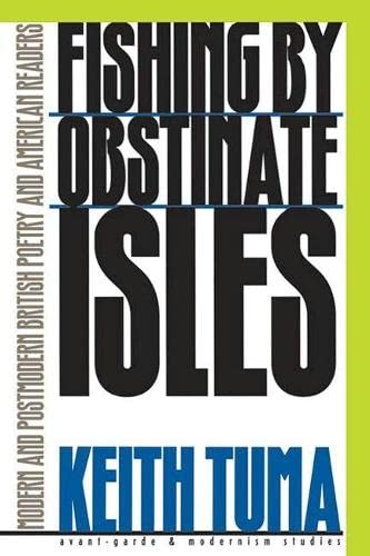 Fishing by Obstinate Isles: Modern and Postmodern: Keith Tuma