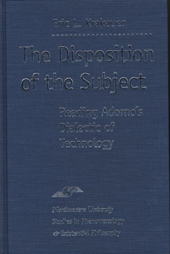 The Disposition of the Subject: Reading Adorno's: Krakauer, Eric
