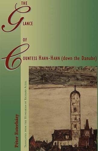 9780810116429: The Glance of Countess Hahn-Hahn (down the Danube)
