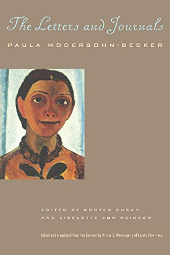 The Letters and Journals (Paperback): Paula Modersohn-Becker