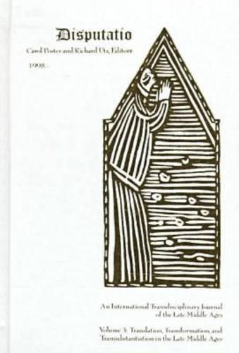 9780810116467: Disputatio Volume 3: Transformation, Translation, and Transubstantiation