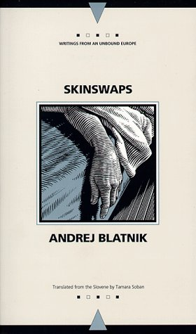 9780810116573: Skinswaps (Writings from an Unbound Europe)