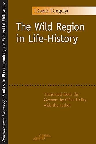 9780810116610: The Wild Region in Life-History