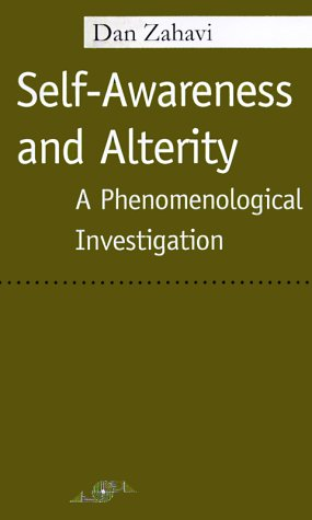 9780810117006: Self-awareness and Alterity: A Phenomenological Investigation (Studies in Phenomenology and Existential Philosophy)