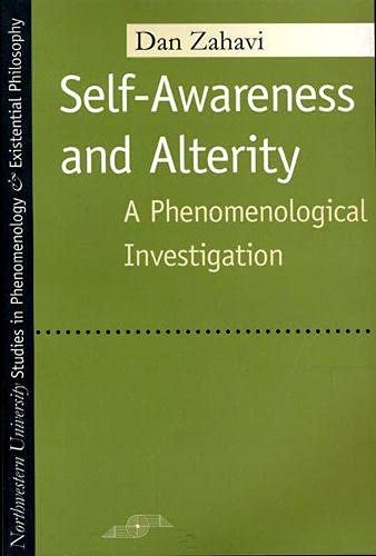 9780810117013: Self-Awareness and Alterity: A Phenomenological Investigation (Studies in Phenomenology and Existential Philosophy)