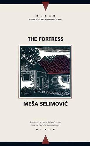 9780810117136: The Fortress: A Novel (Writings from an Unbound Europe)
