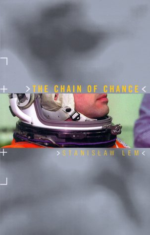 The Chain of Chance: Stanislaw Lem, Louis