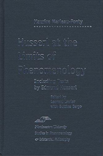 Husserl at the Limits of Phenomenology (Hardback): Maurice Merleau-Ponty