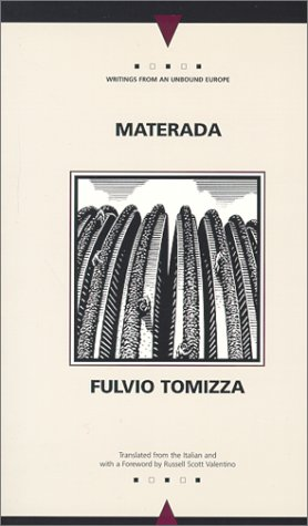 9780810117587: Materada (Writings from an Unbound Europe)