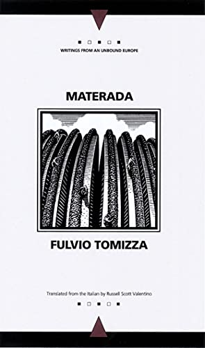 9780810117594: Materada (Writings from an Unbound Europe)