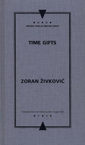 Time-gifts (Hardback): Zoran Zivkovic