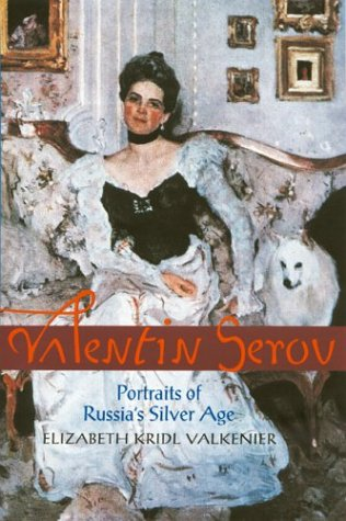 9780810118263: Valentin Serov: Portraits of Russia's Silver Age