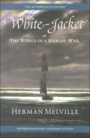 9780810118287: White-Jacket; or, The World in a Man-of-War: Volume Five (Melville)