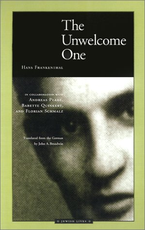 The Unwelcome One: Returning Home from Auschwitz (Hardback): Hans Frankenthal