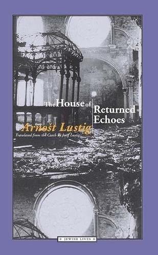 9780810118591: The House of Returned Echoes (Jewish Lives)