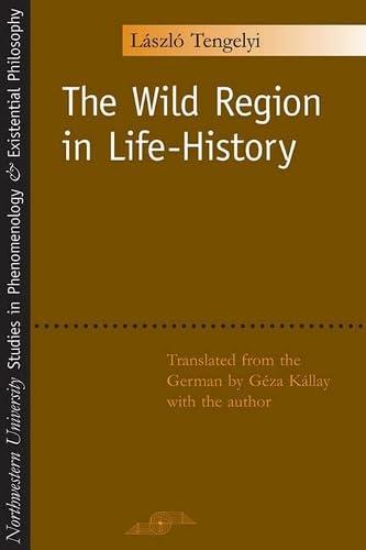 9780810118713: The Wild Region in Life-History
