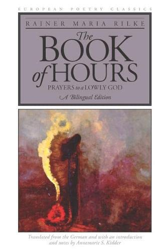 9780810118881: The Book of Hours: Prayers to a Lowly God (European Poetry Classics)