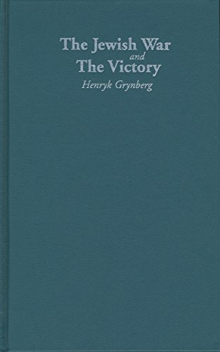 The Jewish War and the Victory (Hardback): Henryk Grynberg