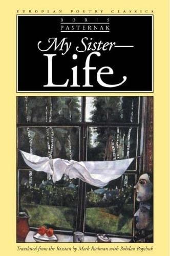 9780810119093: My Sister - Life (European Poetry Classics)