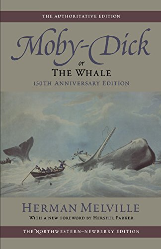 9780810119116: Moby-Dick, or The Whale: Volume Six: 150th Anniversary Edition (Melville)