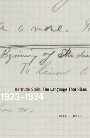 9780810119192: Gertrude Stein: The Language That Rises : 1923-1934