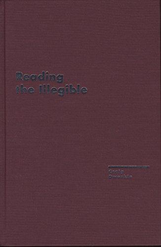 Reading the Illegible (Avant-Garde & Modernism Studies): Dworkin, Craig