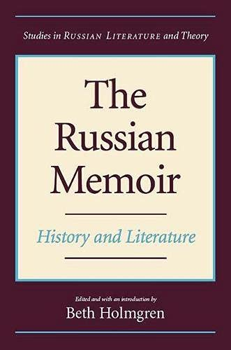 9780810119291: The Russian Memoir: History and Literature (Studies in Russian Literature and Theory)