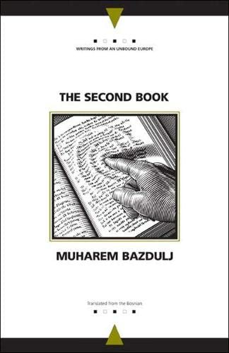 9780810119352: The Second Book (Writings From An Unbound Europe)