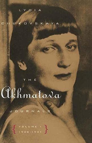 9780810119406: The Akhmatova Journals: Volume 1: 1938-1941