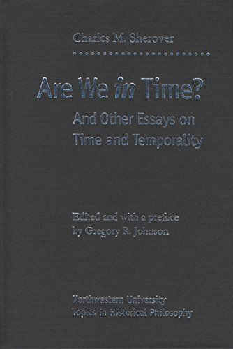 Are We in Time?: And Other Essays on Time and Temporality (Hardback): Charles M. Sherover