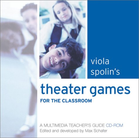 9780810119765: Viola Spolin's Theater Games for the Classroom: A Multimedia Teacher's Guide