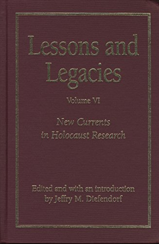 9780810119994: Lessons and Legacies: New Currents in Holocaust Research: 6