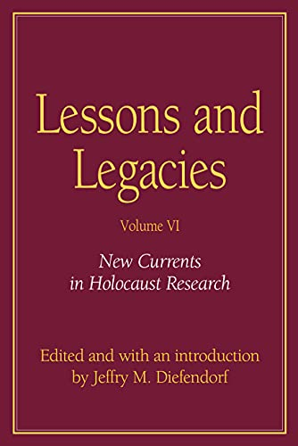 9780810120013: Lessons And Legacies VI: New Currents In Holocaust Research