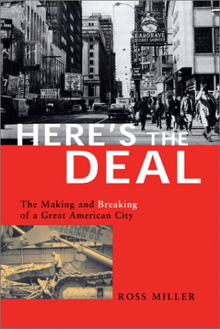 9780810120372: Here's the Deal: The Making and Breaking of a Great American City